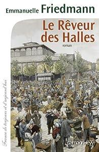 """Afficher """"Le rêveur des Halles"""""""