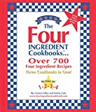 The Four Ingredient Cookbook, Linda Coffee and Emily Cale, 0962855057