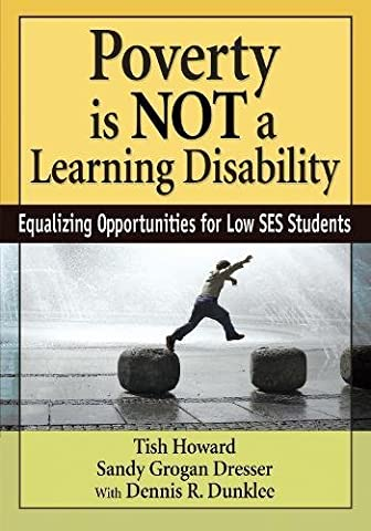 Poverty Is NOT a Learning Disability: Equalizing Opportunities for Low SES Students (The Tough Kids Social Skills)