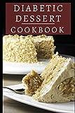 Best Diabetic Cookbooks - Diabetic Dessert Cookbook: Delicious And Healthy Diabetic Dessert Review