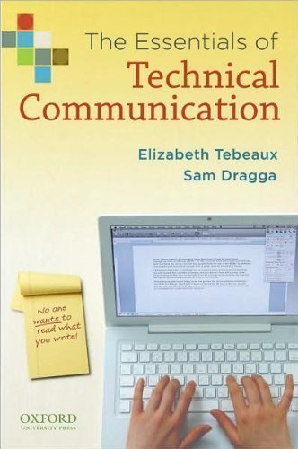 The Essentials of Technical Communication (text only)1st (First) edition by E. Tebeaux by S.Dragga (The Essentials Of Technical Communication 3rd Edition)