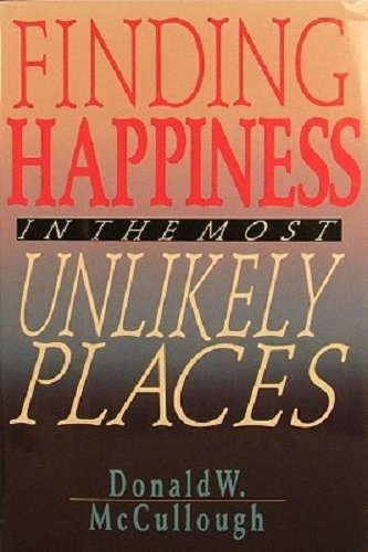 Finding Happiness in the Most Unlikely Places