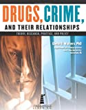 Drugs, Crime, and Their Relationship