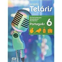 Português. 6º Ano - Coleção Projeto Teláris