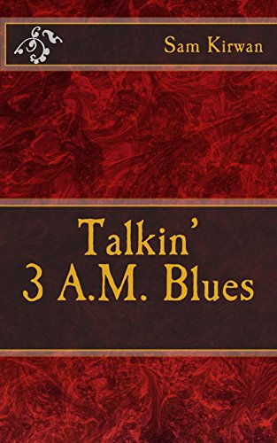 Talkin' 3 A.M. Blues