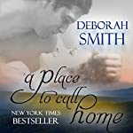 A Place to Call Home | Deborah Smith