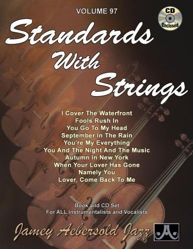 Jamey Aebersold Jazz -- Standards with Strings, Vol 97: Book & CD (Jazz Play-A-Long for All Instrumentalists and Vocalists)