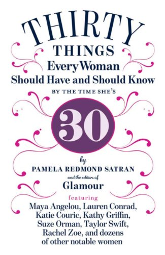 8c39ac6e321bd 30 Things Every Woman Should Have and Should Know by the Time She s 30 by