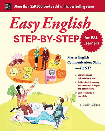 Easy English Step-by-Step for ESL Learners: Master English Communication Proficiency--FAST! (Easy (Ell Dictionary)
