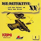 Die Detektive XY ...und das Rätsel um Mary Ann Bliss (Die Detektive XY 1) | Hans-Joachim Herwald