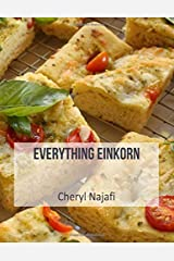 EVERYTHING EINKORN (Everyday Dishes Cookbooks) Paperback