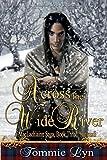 Across the Wide River: A MacLachlainn Saga, Book Three: Yonvusdi
