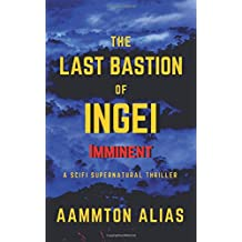 The Last Bastion of Ingei: Imminent - Special Edition (Volume 1)