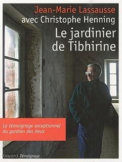 Le jardinier de Tibhirine, Lassausse, Jean-Marie