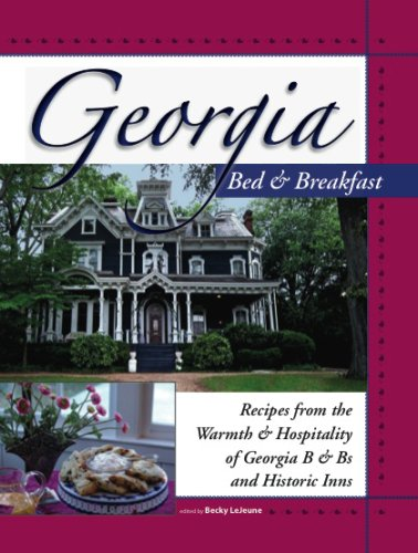 Download Georgia Bed & Breakfast Cookbook: Recipes from the Warmth & Hospitality of Georgia B & Bs and Historic Inns (Bed & Breakfast Cookbooks (3D Press)) pdf epub