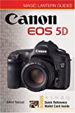 Magic Lantern Guides: Canon EOS 5D