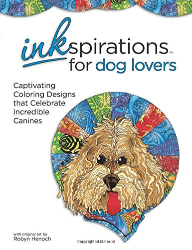 Read Online Inkspirations for Dog Lovers: Captivating Coloring Designs that Celebrate Incredible Canines ebook