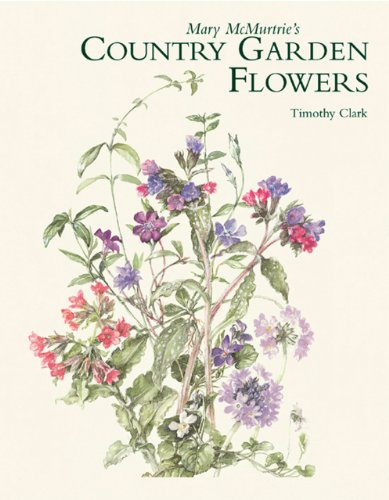 Mary McMurtrie's Country Garden Flowers by Brand: Antique Collectors Club Dist