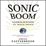 Sonic Boom: Globalization at Mach Speed | Gregg Easterbrook