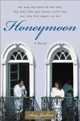 Honeymoon: A Novel