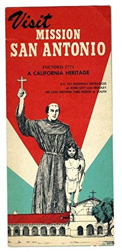 Mission San Antonio Brochure US Highway 101 California Franciscan Guided Tours