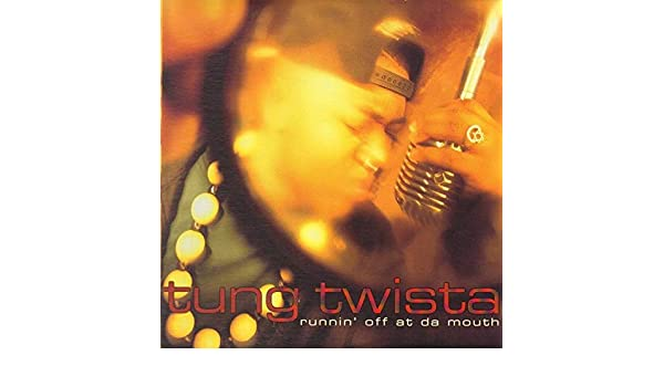 Tung Twista Runnin Off At Da Mouth Amazoncom Music