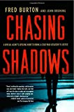 Chasing Shadows, Fred Burton and John Bruning, 0230339913