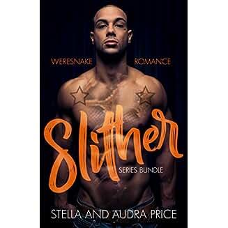 Slither: Weresnake Romance Bundle by Stella and Audra Price