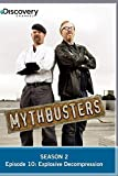 MythBusters Season 2 - Episode 10: Explosive Decompression