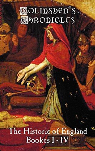 Holinsheds Chronicles The Historie of England, Bookes I-IV [Holinshed, Raphael] (Tapa Dura)