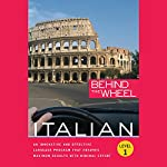 Behind the Wheel - Italian 1 |  Macmillan Audio,Mark Frobose