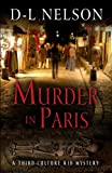 Murder in Paris, D-L Nelson, 143282693X