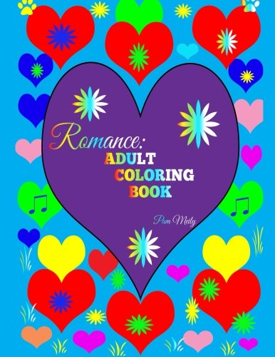 Romance: Adult Coloring Book