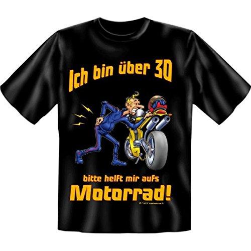 Geburtstags Fun Tshirt Ich bin über 30! Bitte helft mir aufs Motorrad! Farbe schwarz