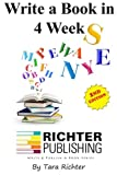 Write a Book in 4 Weeks (Richter Publishing) (Volume 3)