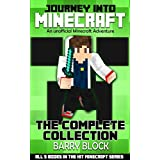 Journey into Minecraft - The Complete Collection: All 5 Books in the Hit Minecraft Series