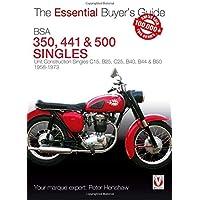 BSA 350, 441 & 500 Singles: Unit Construction Singles C15, B25, C25, B40, B44 & B50 1958-1973