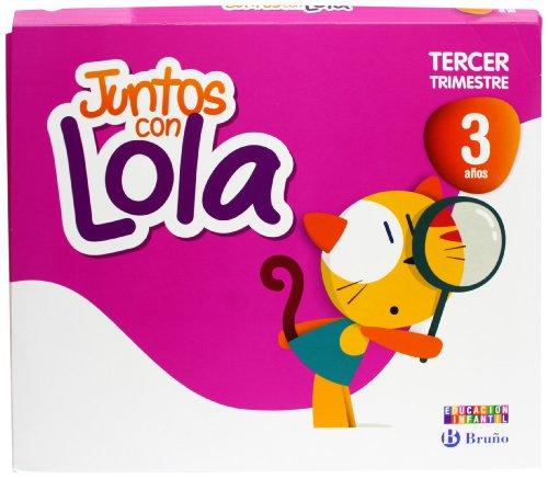 Juntos con Lola 3 años Tercer trimestre (Juntos con... Lola, Max y Zeta) - 9788421675366
