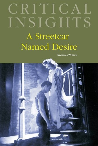 A Streetcar Named Desire (Critical Insights)