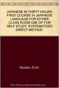 Study Systematized Direct Method: Eiichi Kiyooka: Amazon.com: Books