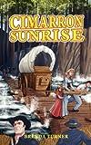 Cimarron Sunrise, Brenda Turner, 0881442658