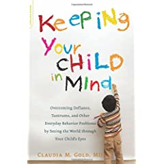 Learn more about the book, Keeping Your Child in Mind