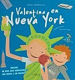 Valentina en Nueva York, Anatxu Zabalbeascoa, 8483103850