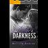 The Edge Of Darkness (Darkness Duet Book 1)