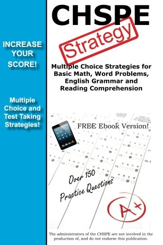 CHSPE Strategy: Winning Multiple Choice Strategies for the California High School Proficiency Exam