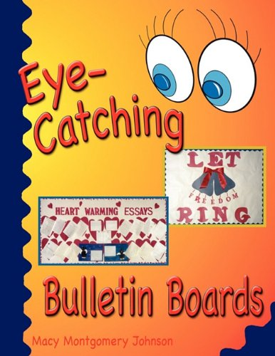 Eye-Catching Bulletin Boards - Macys Montgomery