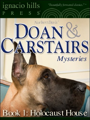 Doan & Carstairs Mysteries, Paperback One: Holocaust House (The delightful mystery classic! 1)
