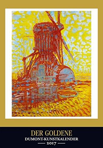 Kunstkalender 2017 - Goldene DuMont-Kunstkalender Wandkalender Hochformat A3 29,5 x 42 cm