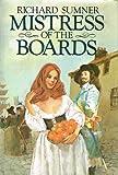 Mistress of the Boards, Richard Sumner, 0394408578