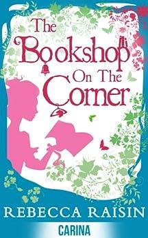The Bookshop On The Corner (The Gingerbread Café) (The Bookshop series Book 1) by [Raisin, Rebecca]
